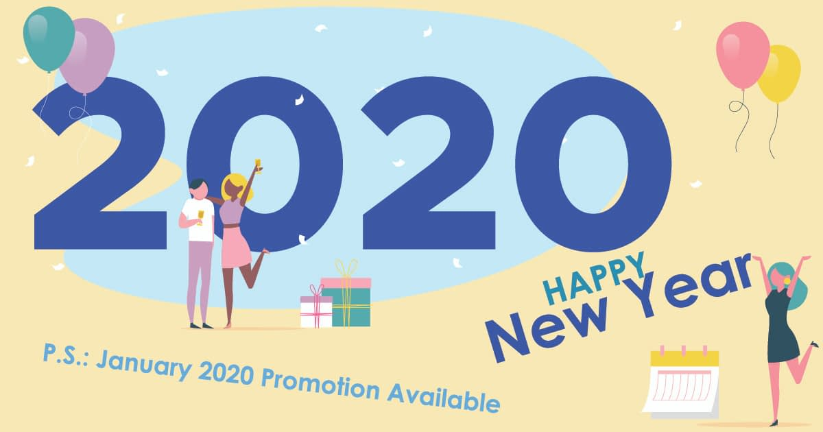 Happy New Year 2020 Promotion Available Now!